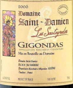 Gigondas 'Les Souteyrades', Domaine St Damien